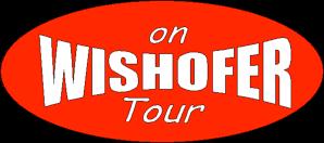 Wishofer on Tour